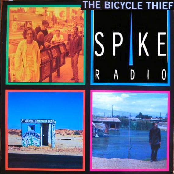 The Bicycle Thief on Spike Radio (1999)